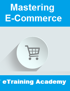 Mastering E-Commerce