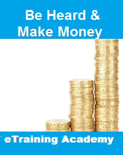 Be Heard & Make Money